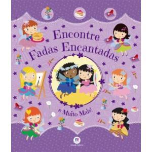 Livro Encontre Fadas Encantadas - Ciranda Cultural